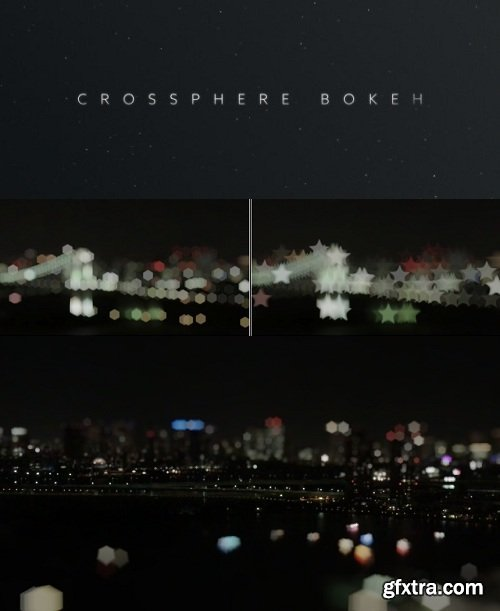 Crossphere Bokeh v1.3.2 for After Effects WIN