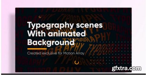 Typo Scenes With Animated Typography Background 238293