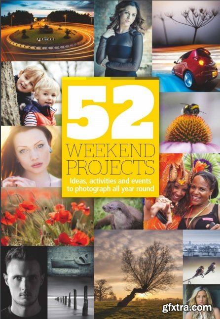 Amateur Photographer: 52 Weekend Projects