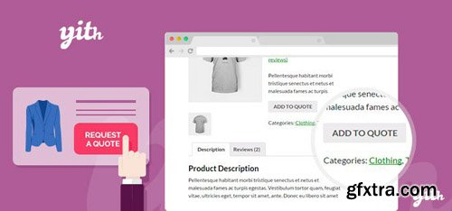 YiThemes - YITH Woocommerce Request A Quote v2.1.9