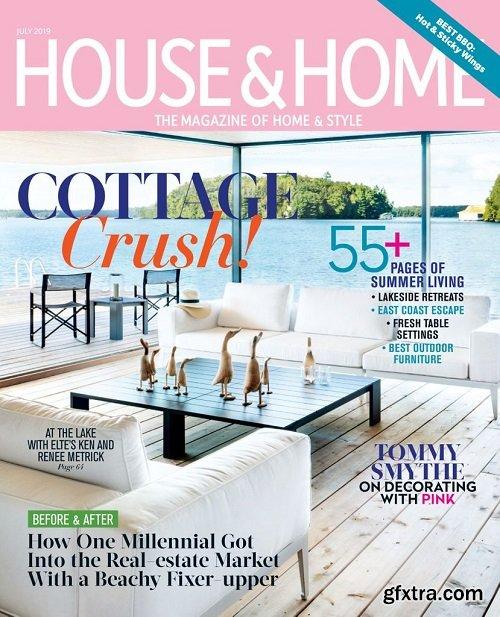 House & Home - July 2019