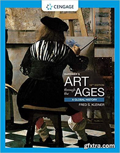 Gardner\'s Art Through the Ages: A Global History 16th Edition