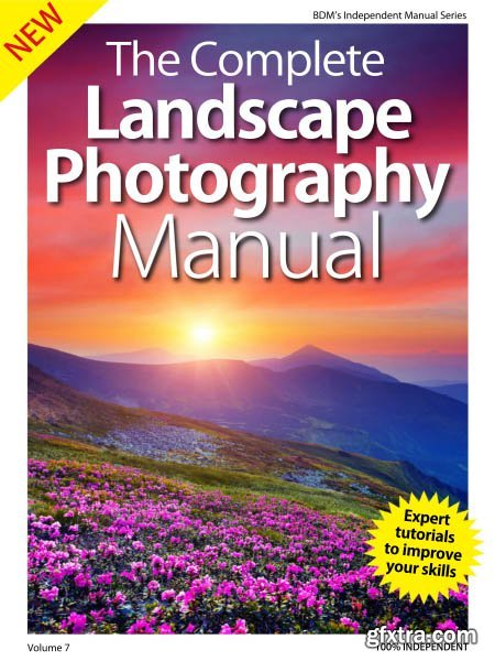 The Complete Landscape Photography Manual - Volume 7 2019