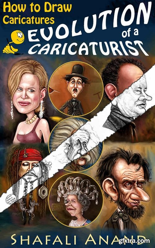 Evolution of a Caricaturist - How to Draw Caricatures