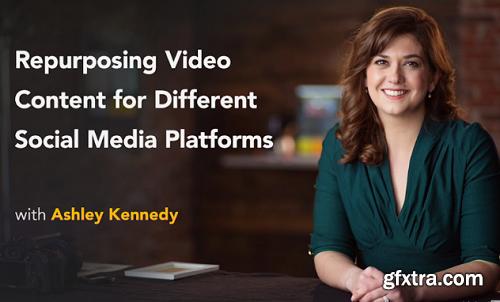 Lynda - Repurposing Video Content for Different Social Media Platforms