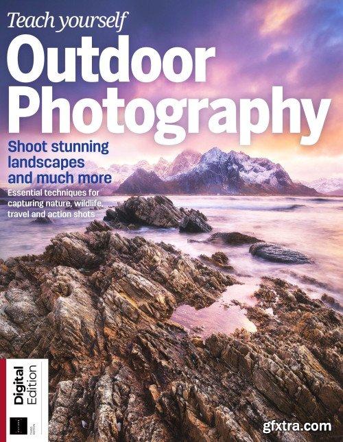 Teach Yourself Outdoor Photography - 3rd Edition 2019