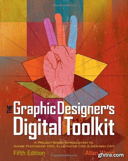 The Graphic Designer\'s Digital Toolkit (5th Edition)