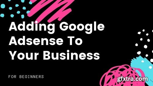 Adding Google Adsense to Your Business