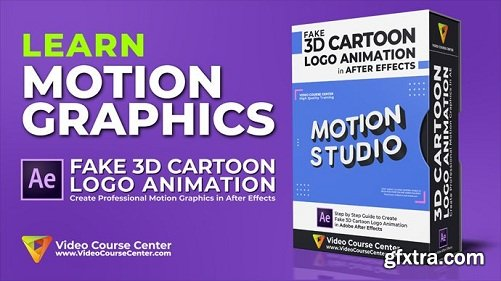 Motion Graphics: Create Fake 3D Cartoon Logo Animation in After Effects