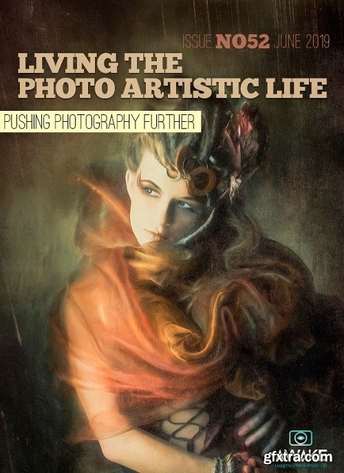 Living The Photo Artistic Life - June 2019