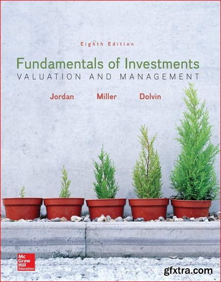 Fundamentals of Investments: Valuation and Management 8th Edition