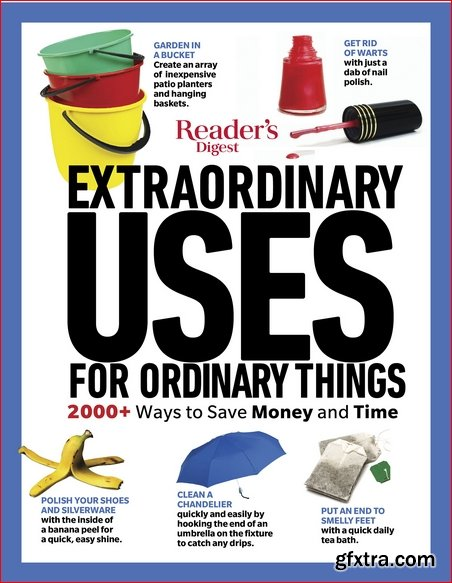 Reader\'s Digest Extraordinary Uses for Ordinary Things New Edition