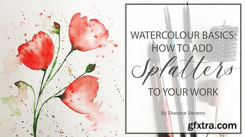 Watercolour Basics: How to Add Splatters to Your Work