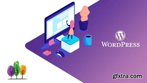WordPress For Beginners: Learn to Build WordPress Websites