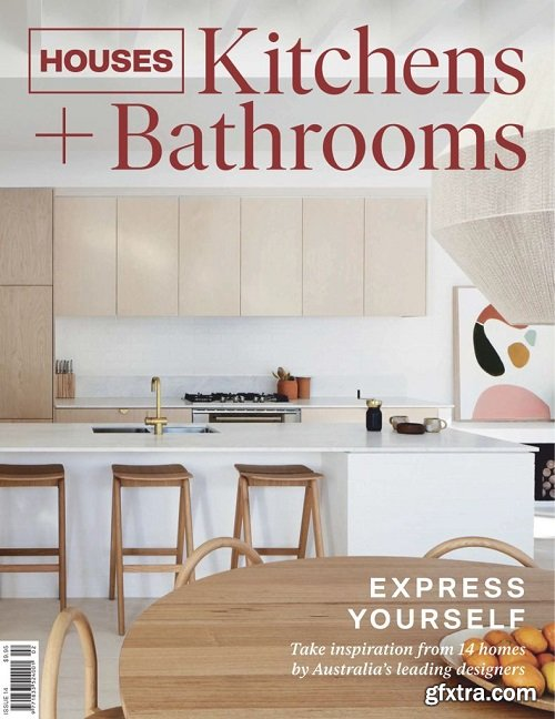 Houses: Kitchens + Bathrooms - Issue 14