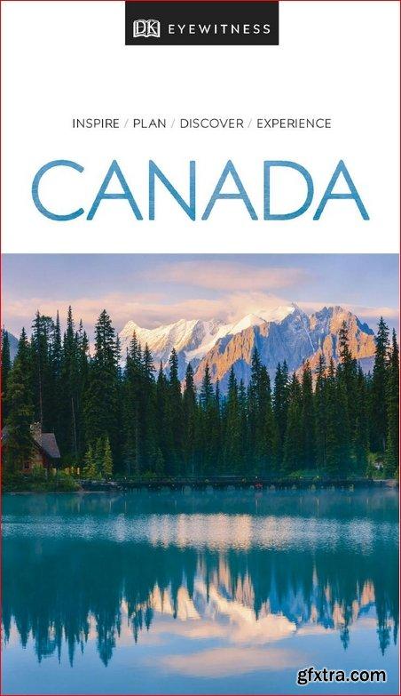 DK Eyewitness Travel Guide Canada, 2019 Edition