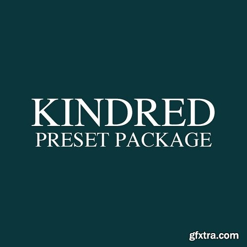 The Kindred Preset Package
