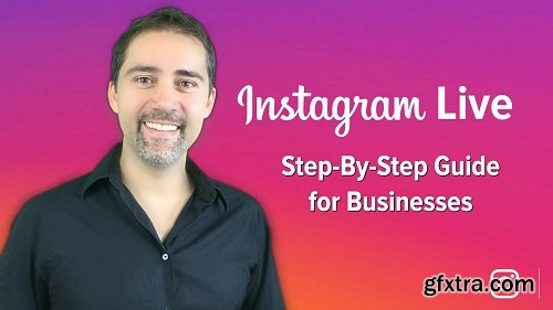 Instagram Live: A Step-By-Step Guide for Businesses