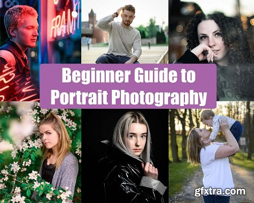 Beginner Guide to Portrait Photography