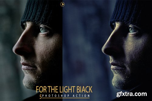 5 For The Light Biack Photoshop Actions