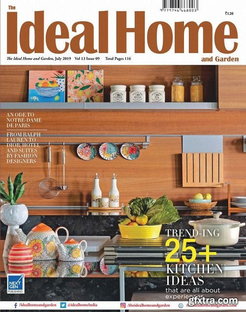 The Ideal Home and Garden - July 2019