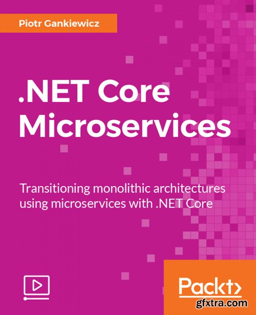 PacktPub - .NET Core Microservices