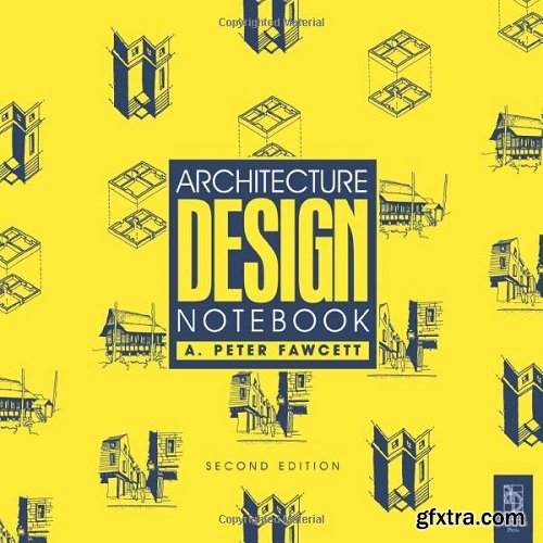 Architecture: Design Notebook, 2nd Edition
