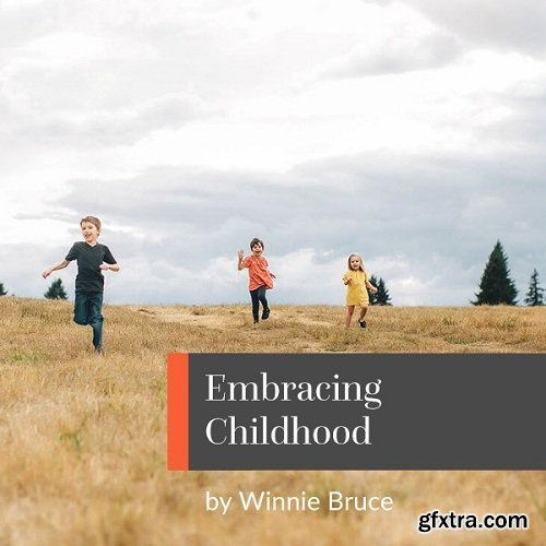 Clickin Moms - Embracing Childhood - Photography Tutorial