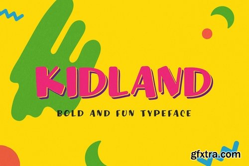 Kidland - Bold And Fun Typeface