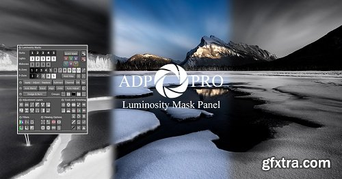 ADP Pro v3 & Luminosity Mask Unmasked + ADP Pro v3 Luminosity Panel