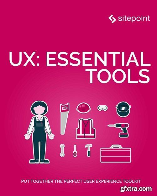 UX: Essential Tools
