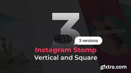 Videohive - Stomp Instagram 3 in 1 | Vertical and Square - 21986768