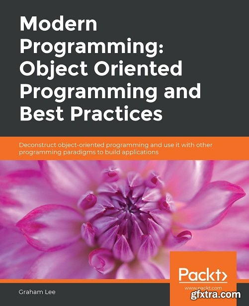 Modern Programming: Object Oriented Programming and Best Practices