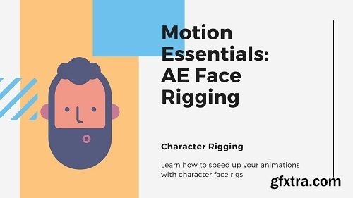 Motion Essentials: After Effects Face Rigging