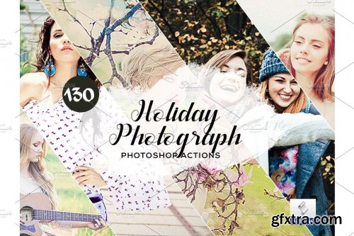 CreativeMarket - 130 Holiday Photograph Photoshop Actions 3934707