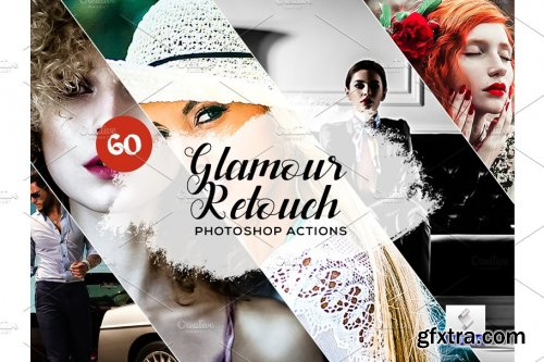 CreativeMarket - 60 Glamour Retouch Photoshop Actions 3934694