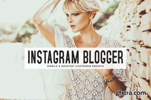 Instagram Blogger Mobile & Desktop Lightroom Presets