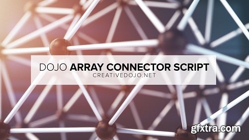 CreativeDojo Dojo Array Connector 1.2 for After Effects