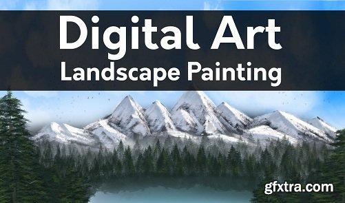 Digital Art Landscape: Learn How to Paint Digital Landscapes
