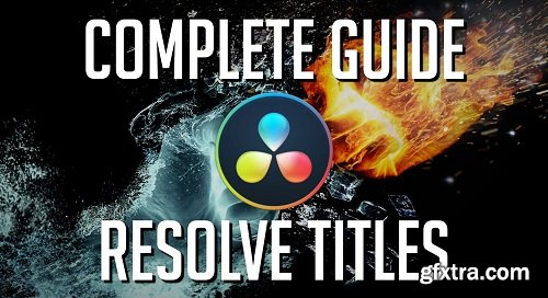 Complete Guide to Titles in DaVinci Resolve 16 » GFxtra