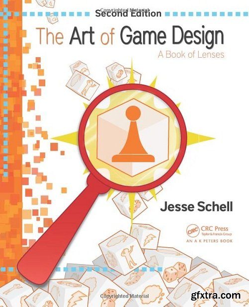 The Art of Game Design: A Book of Lenses, 3rd Edition