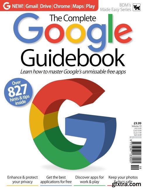 Google Complete Manual – Volume 19 , 2019