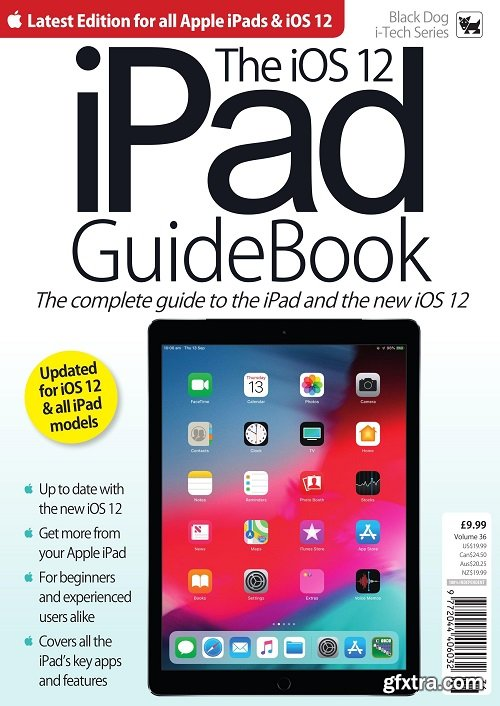 The iOS 12 iPad GuideBook – Vol 36 2019
