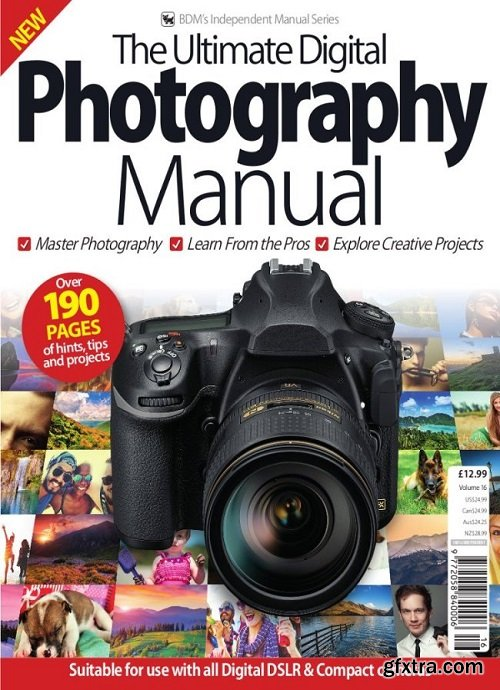 The Ultimate Digital Photography Manual Vol 16