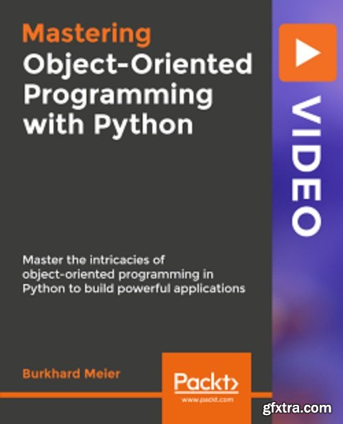 Packtpub - Mastering Object-Oriented Programming with Python