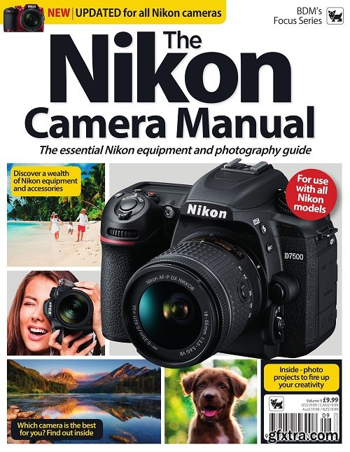 The Nikon Camera Complete Manual – August 2019