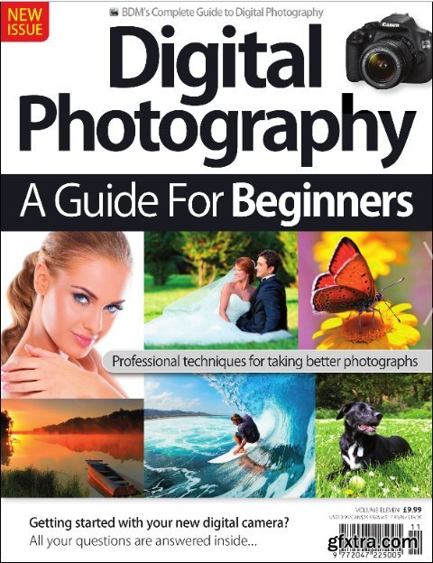 Digital Photography A Guide For Beginners - VOL 11, 2019