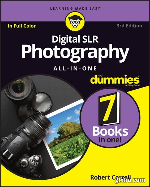 Digital SLR Photography All-in-One For Dummies (For Dummies (Computers)) 3rd Edition