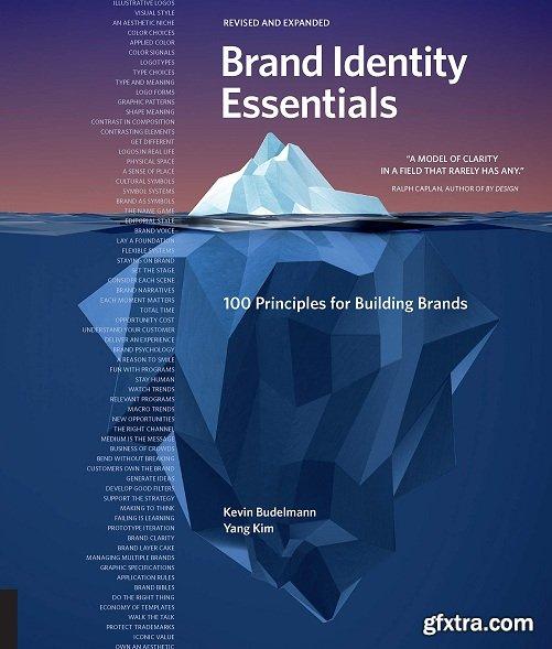 Brand Identity Essentials: 100 Principles for Building Brands