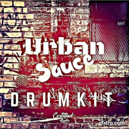 Certified Audio LLC Urban Sauce Drumkit WAV